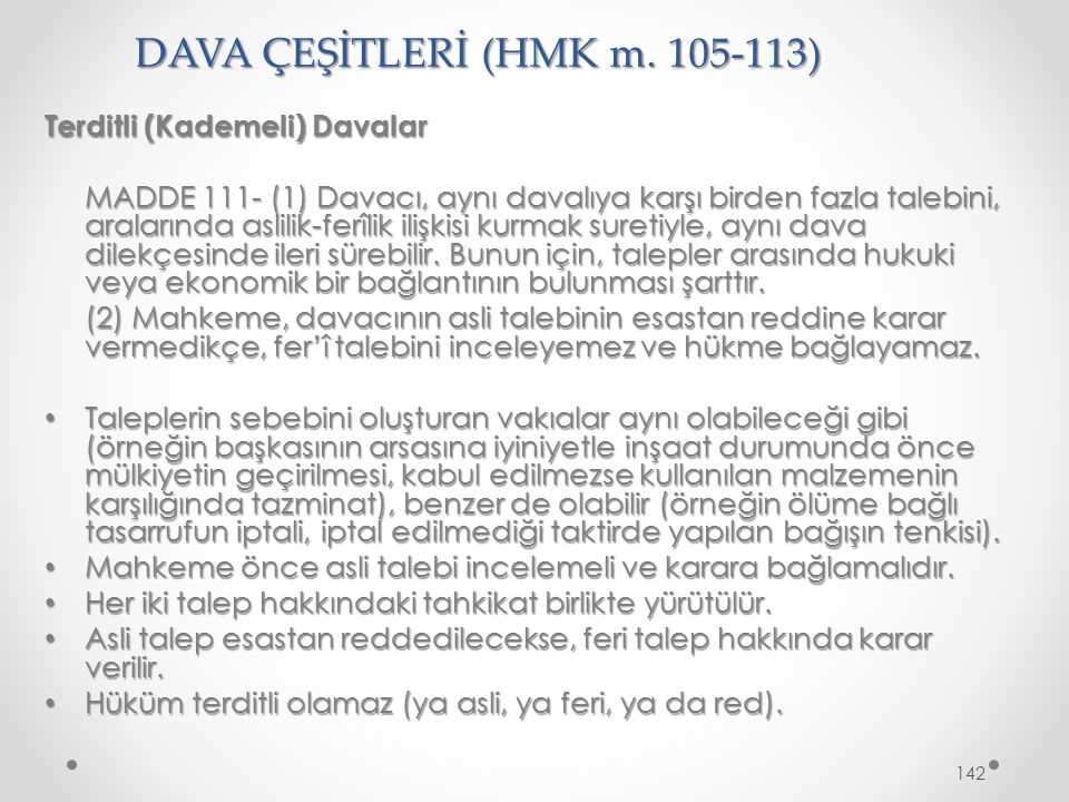 DAVA ÇEŞİTLERİ (HMK m. 105-113)