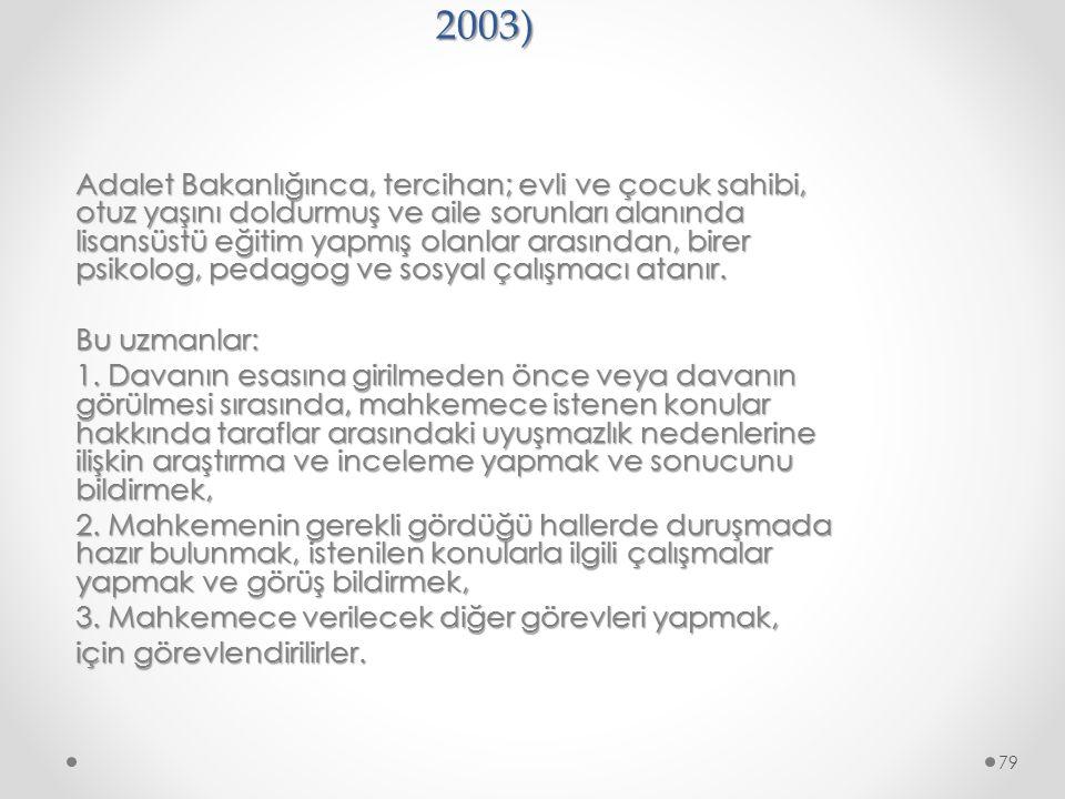 7. Aile Mahkemeleri (4787 sayılı Kanun – 2003)