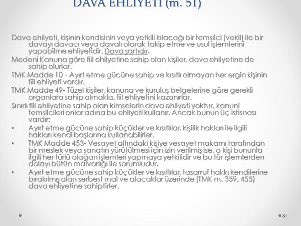DAVA EHLİYETİ (m. 51)