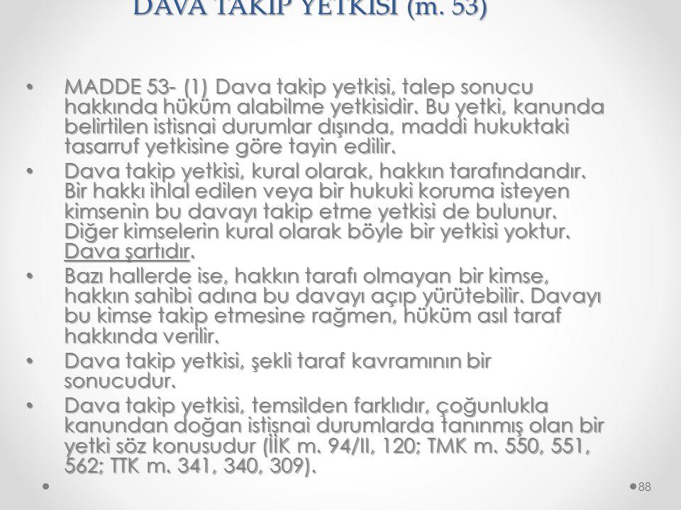 DAVA TAKİP YETKİSİ (m. 53)