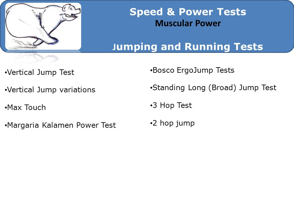 Jumping and Running Tests