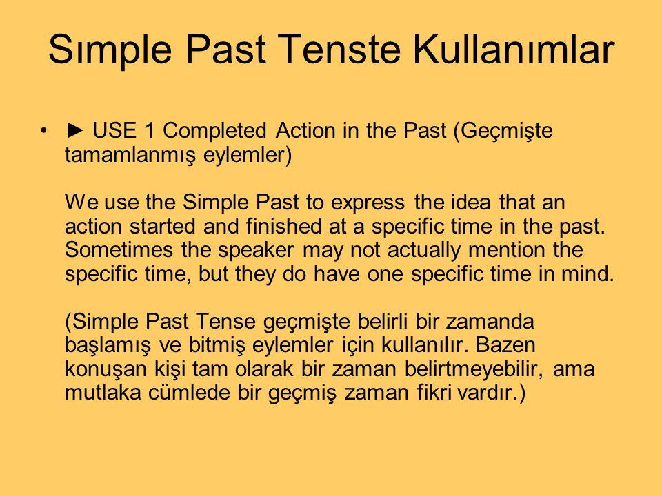 Sımple Past Tenste Kullanımlar