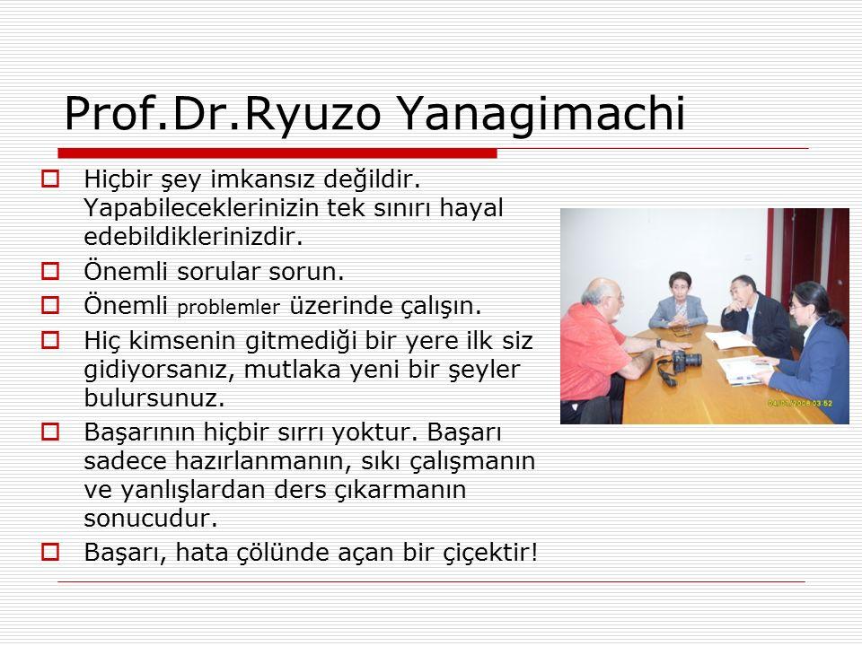 Prof.Dr.Ryuzo Yanagimachi