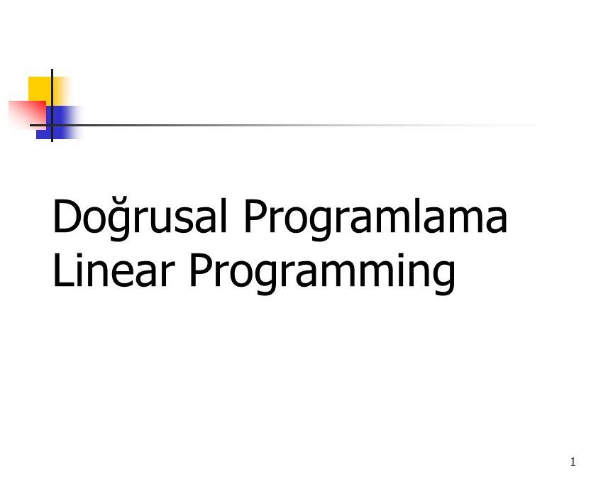 Doğrusal Programlama Linear Programming