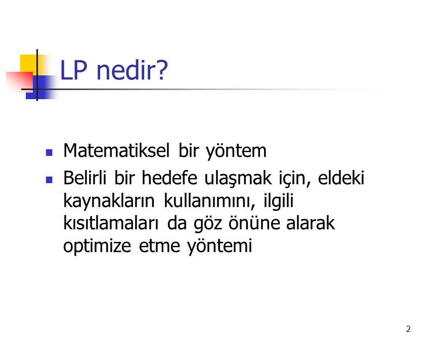 LP nedir Matematiksel bir yöntem