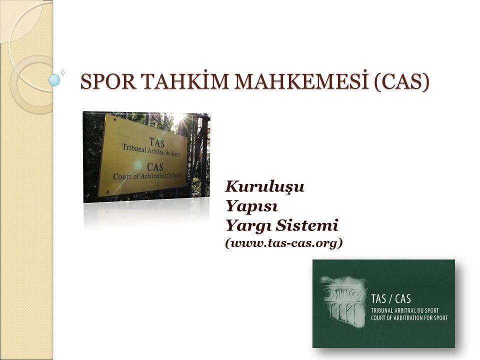 SPOR TAHKİM MAHKEMESİ (CAS)