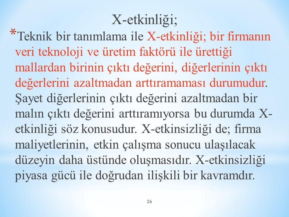 X-etkinliği;