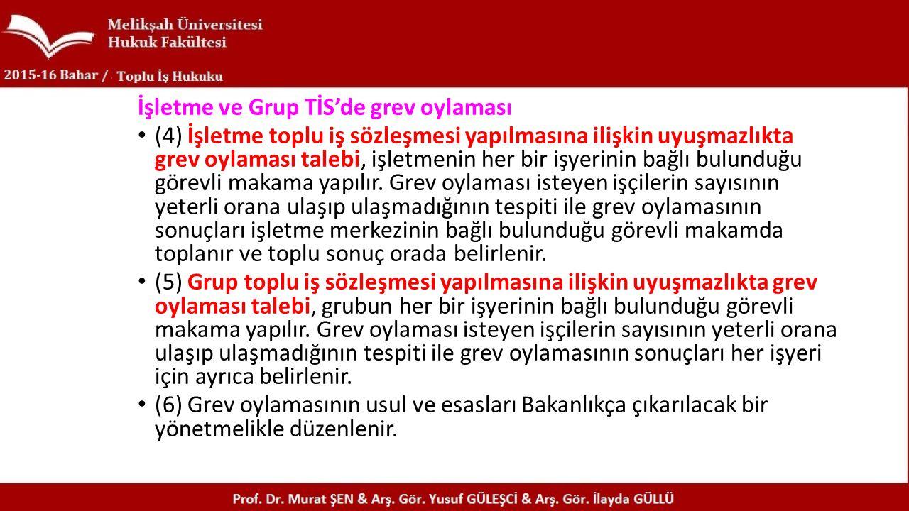 İşletme ve Grup TİS'de grev oylaması
