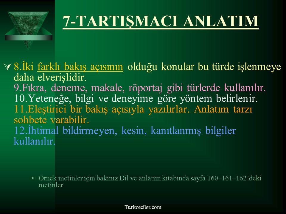 7-TARTIŞMACI ANLATIM
