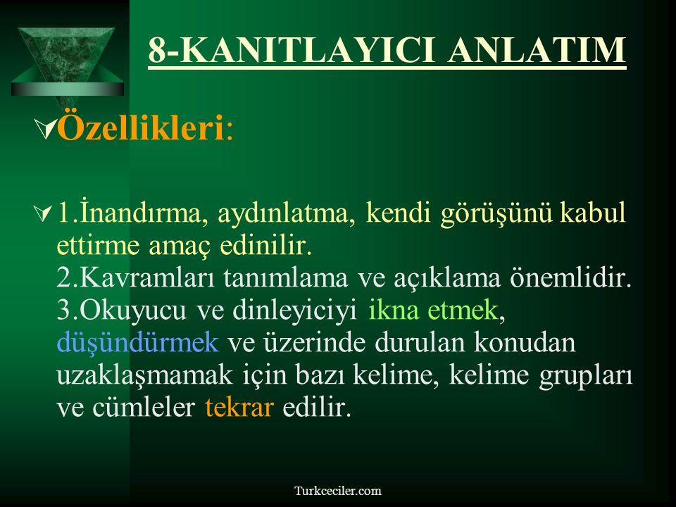 8-KANITLAYICI ANLATIM Özellikleri: