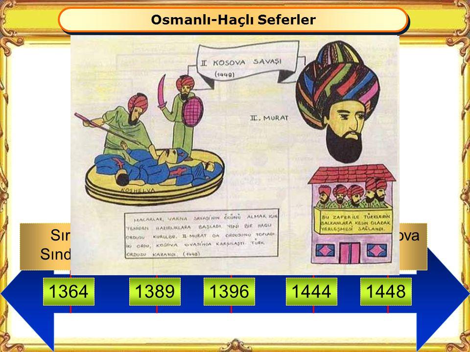 Osmanlı-Haçlı Seferler