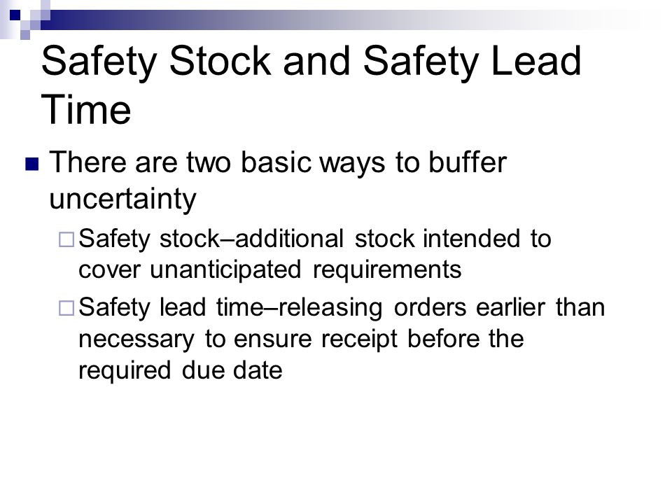 Safety Stock and Safety Lead Time