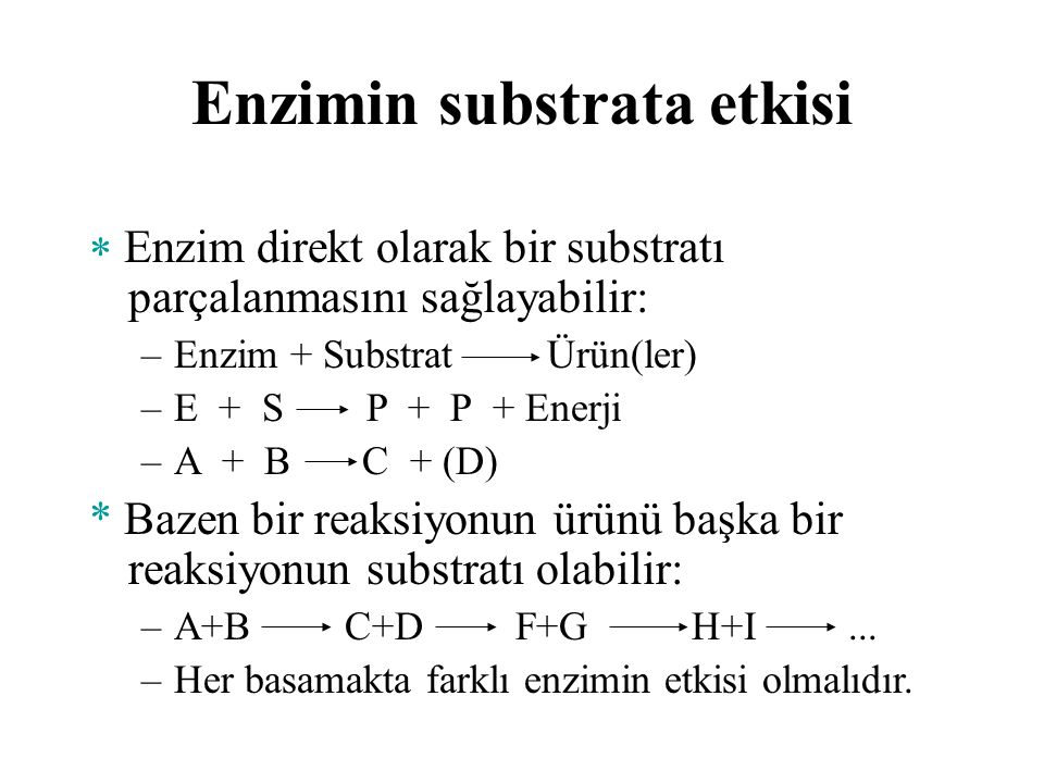 Enzimin substrata etkisi