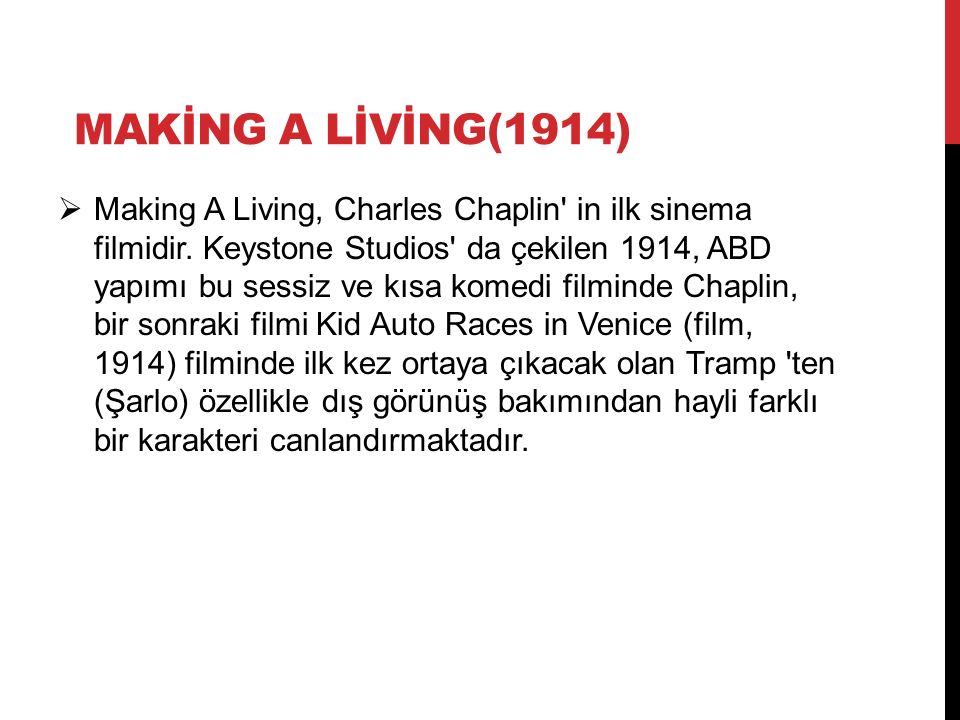 MAKİNG A LİVİNG(1914)