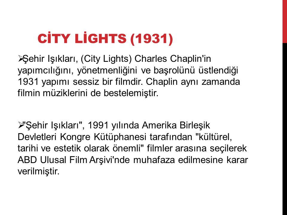 CİTY LİGHTS (1931)