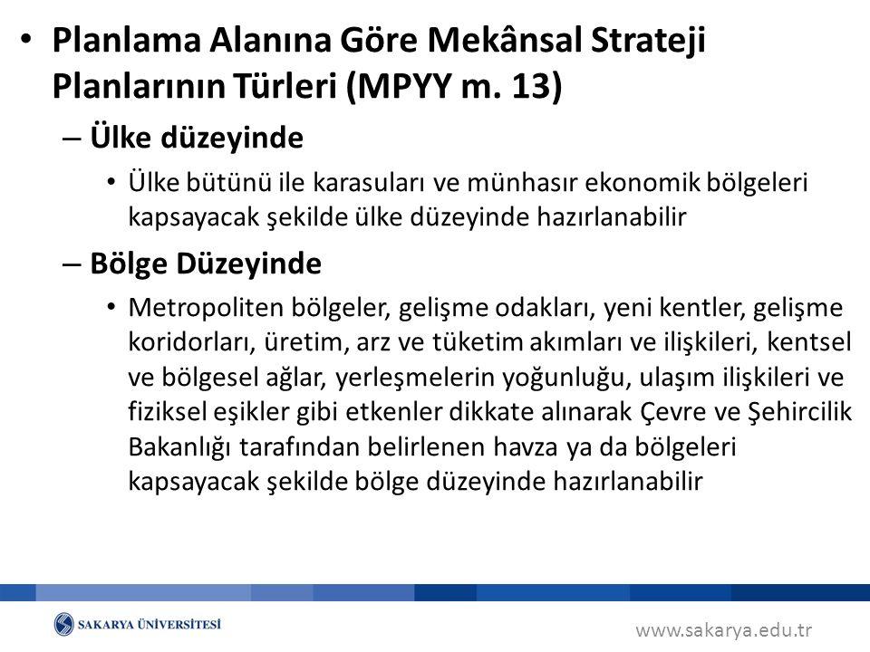Planlama Alanına Göre Mekânsal Strateji Planlarının Türleri (MPYY m