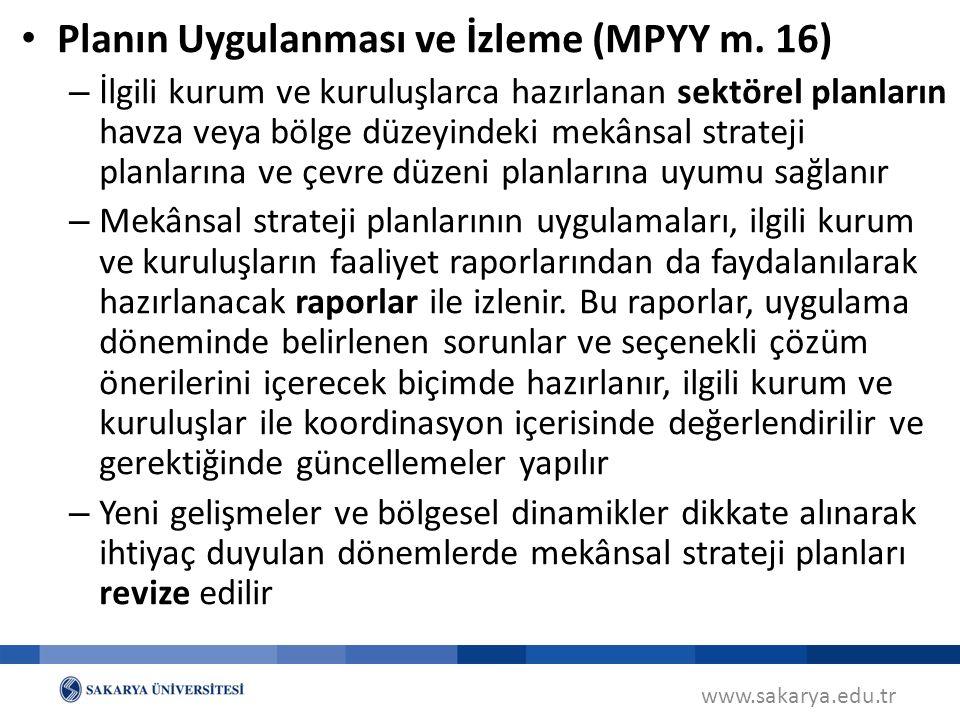 Planın Uygulanması ve İzleme (MPYY m. 16)