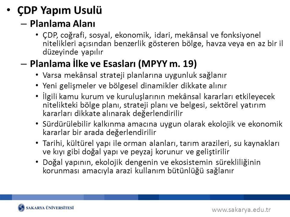 ÇDP Yapım Usulü Planlama Alanı Planlama İlke ve Esasları (MPYY m. 19)