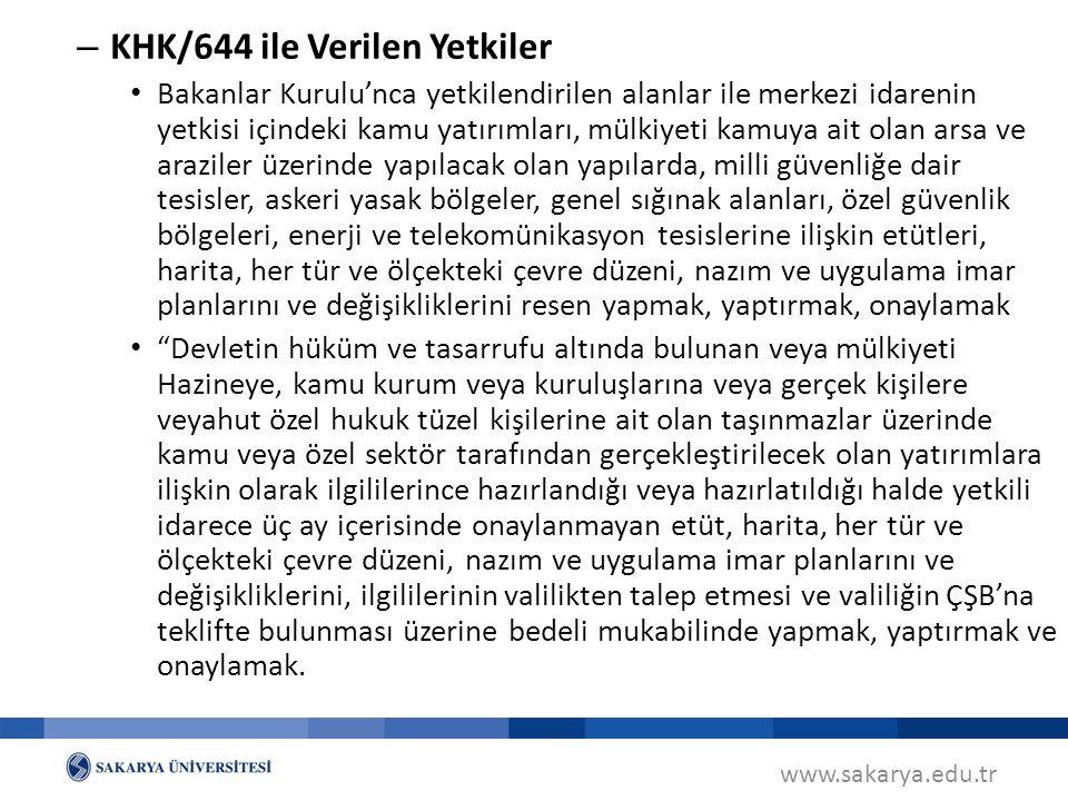 KHK/644 ile Verilen Yetkiler