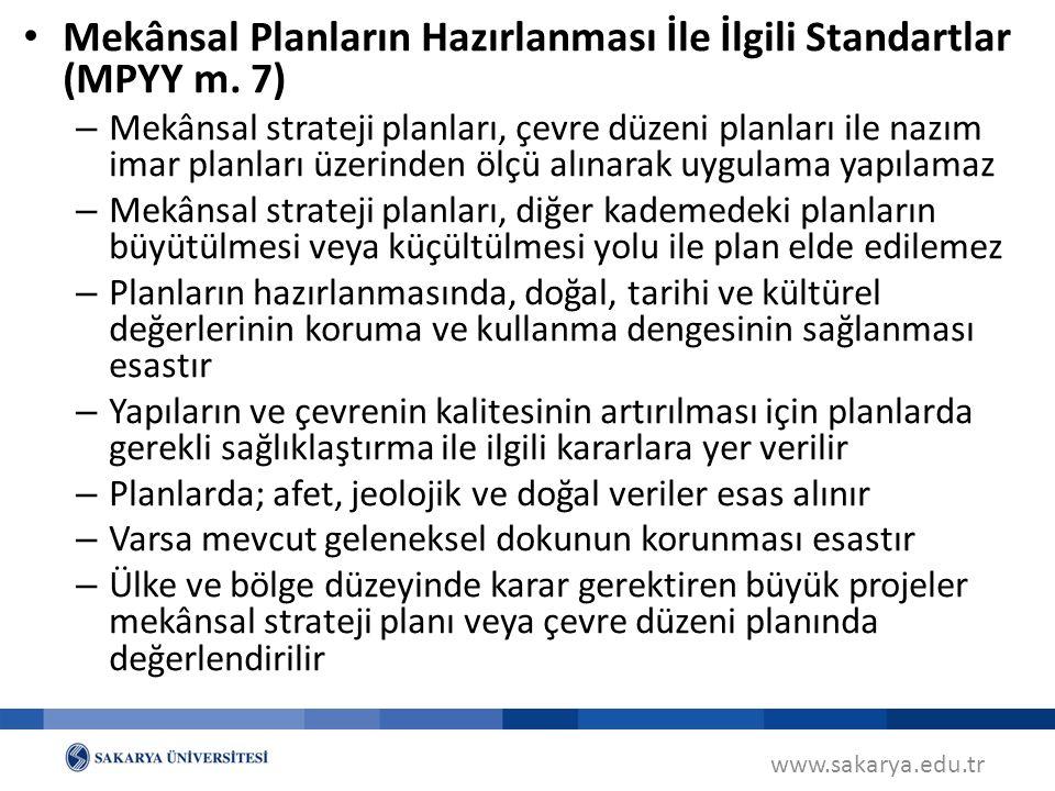 Mekânsal Planların Hazırlanması İle İlgili Standartlar (MPYY m. 7)
