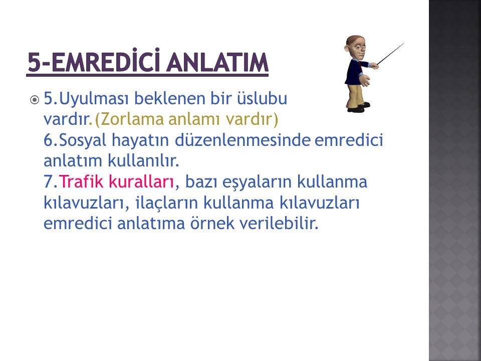 5-EMREDİCİ ANLATIM