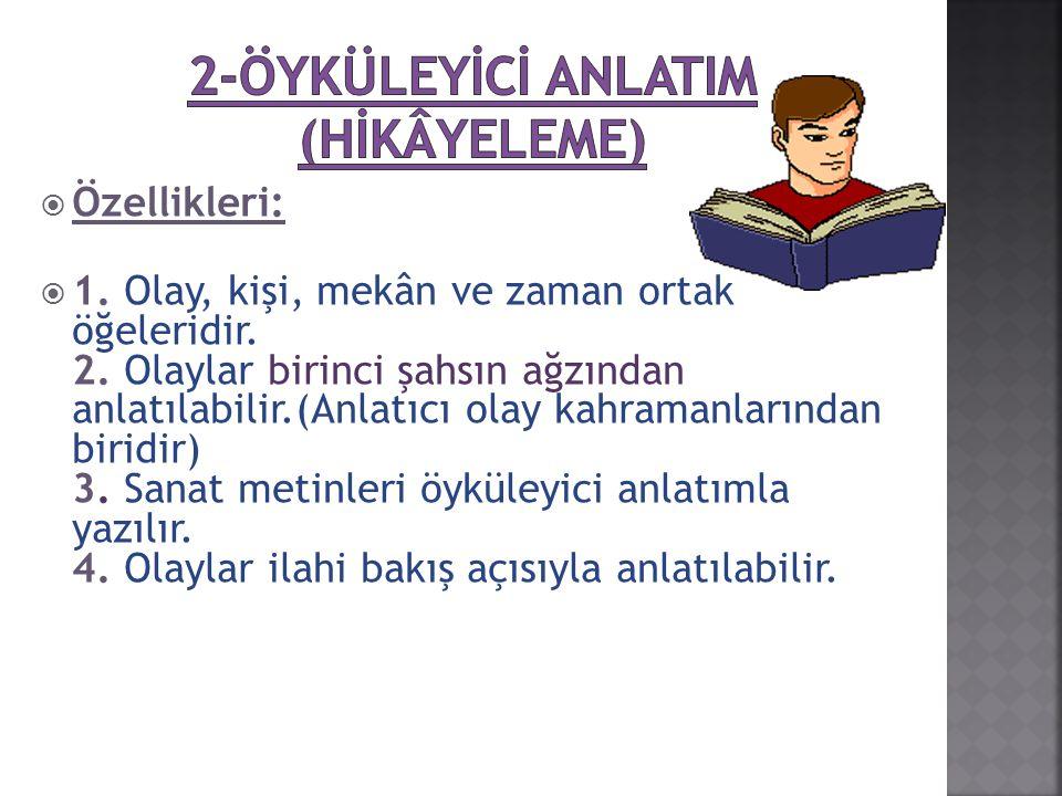 2-ÖYKÜLEYİCİ ANLATIM (HİKÂYELEME)