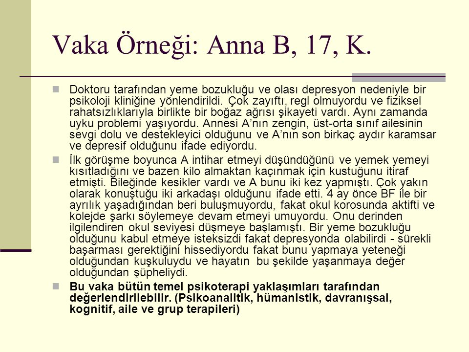 Vaka Örneği: Anna B, 17, K.