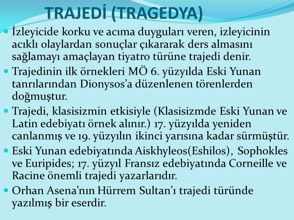 TRAJEDİ (TRAGEDYA)