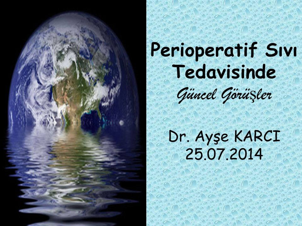Perioperatif Sıvı Tedavisinde