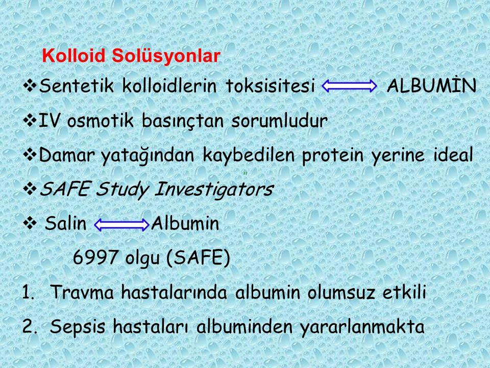 Sentetik kolloidlerin toksisitesi ALBUMİN