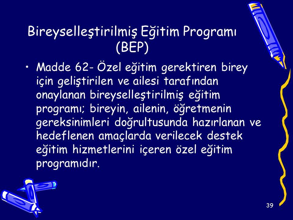 Bireyselleştirilmiş Eğitim Programı (BEP)