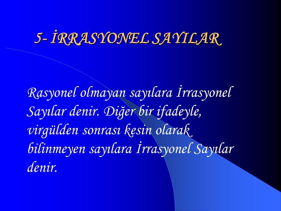 5- İRRASYONEL SAYILAR