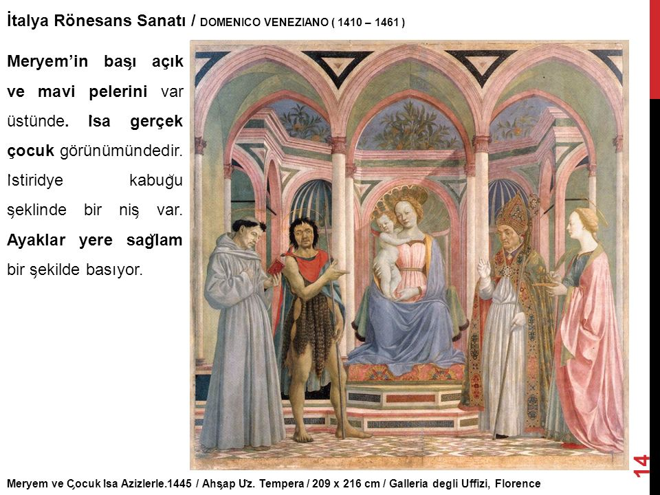 İtalya Rönesans Sanatı / DOMENICO VENEZIANO ( 1410 – 1461 )