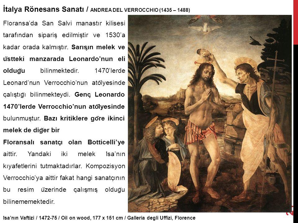 İtalya Rönesans Sanatı / ANDREA DEL VERROCCHIO (1435 – 1488)