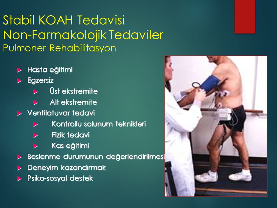 Stabil KOAH Tedavisi Non-Farmakolojik Tedaviler Pulmoner Rehabilitasyon