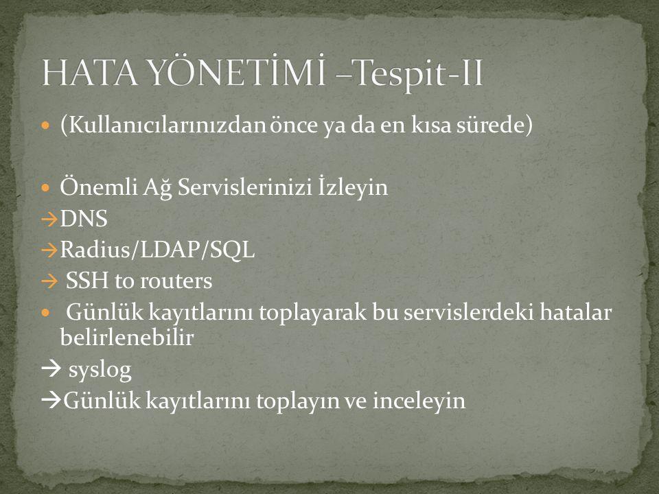HATA YÖNETİMİ –Tespit-II