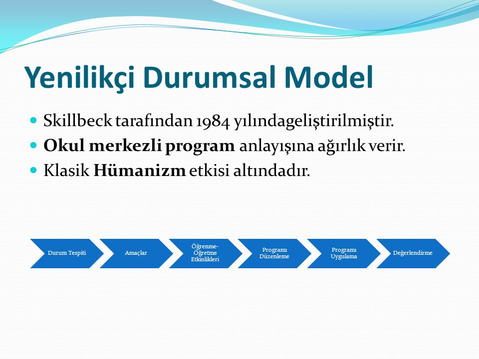 Yenilikçi Durumsal Model