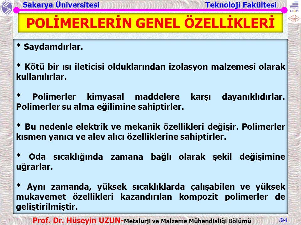 POLİMERLERİN GENEL ÖZELLİKLERİ
