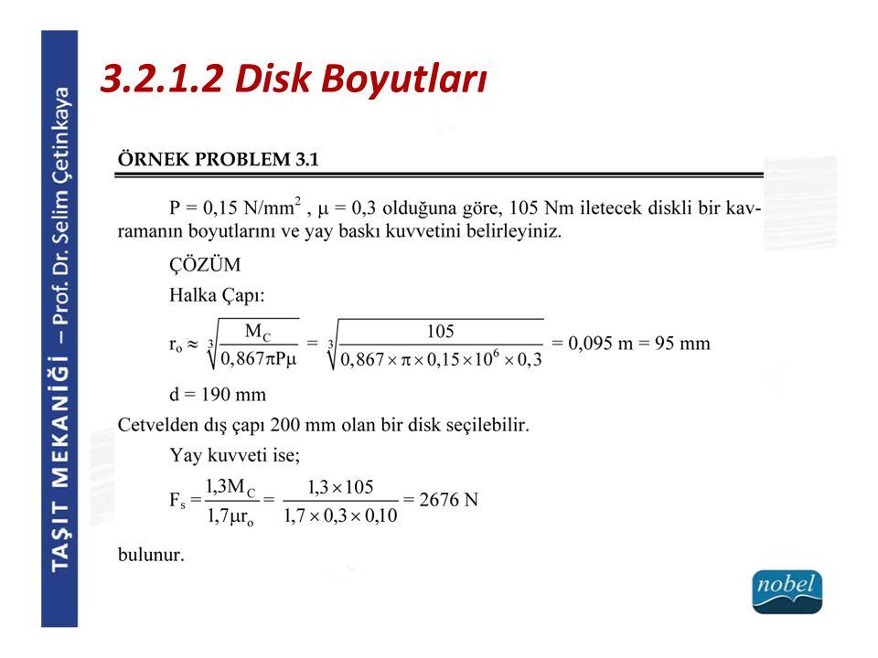 3.2.1.2 Disk Boyutları