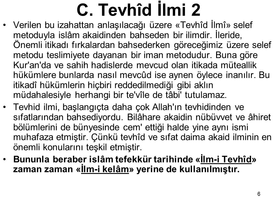 C. Tevhîd İlmi 2
