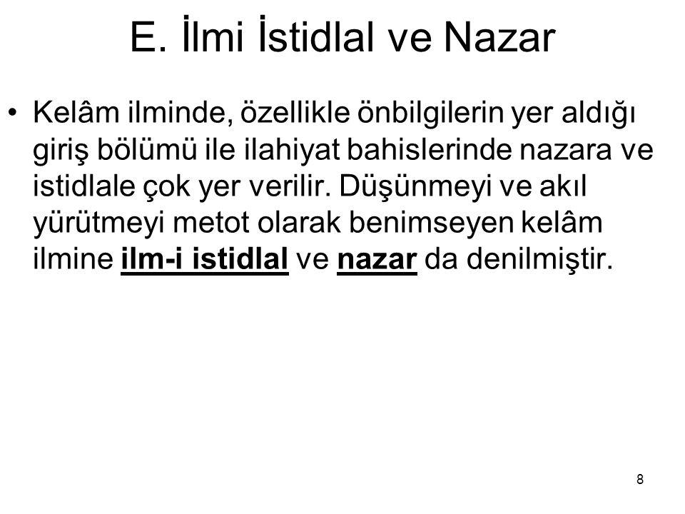 E. İlmi İstidlal ve Nazar