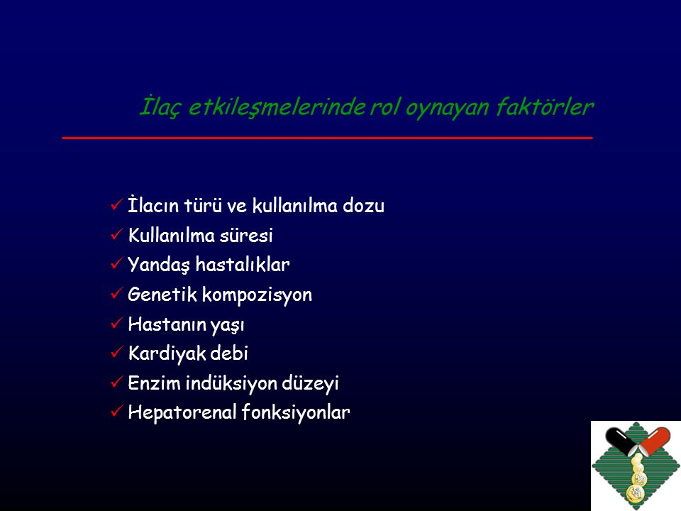 İlaç etkileşmelerinde rol oynayan faktörler