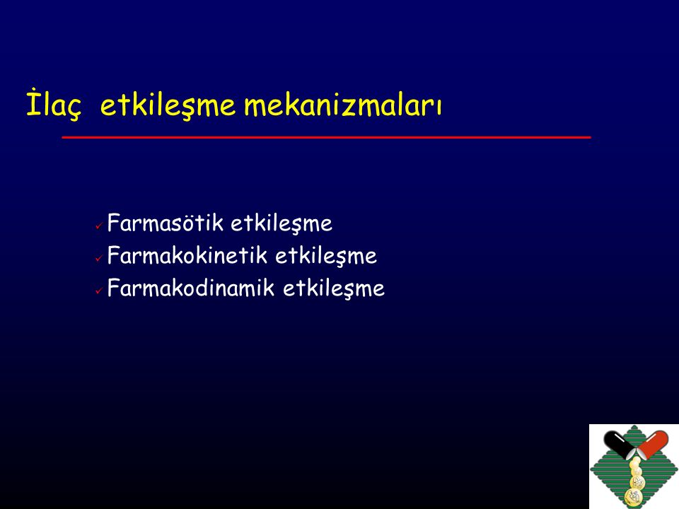İlaç etkileşme mekanizmaları
