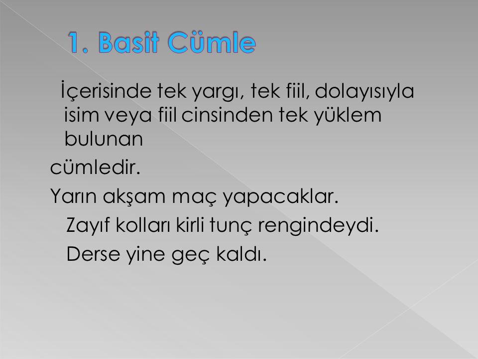 1. Basit Cümle