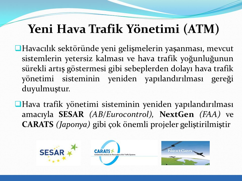 Yeni Hava Trafik Yönetimi (ATM)