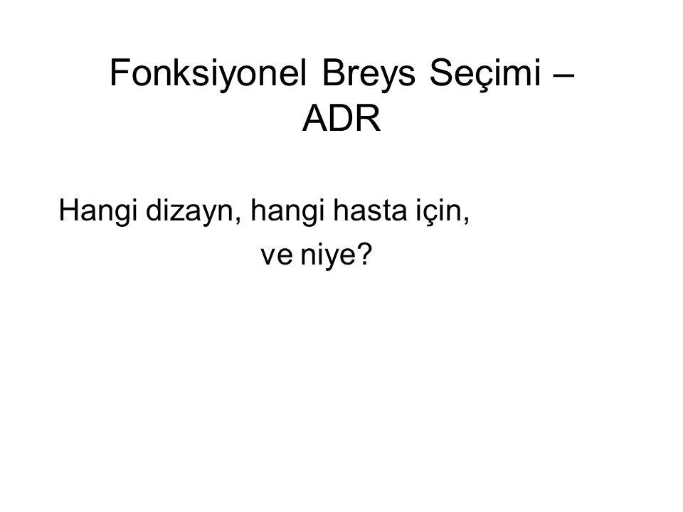 Fonksiyonel Breys Seçimi – ADR