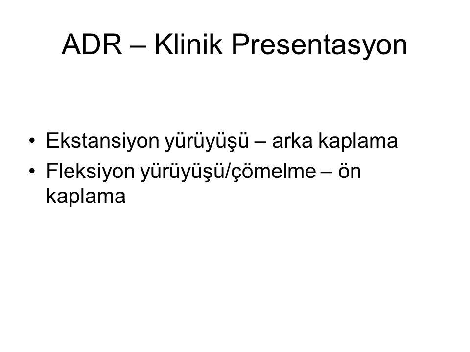 ADR – Klinik Presentasyon