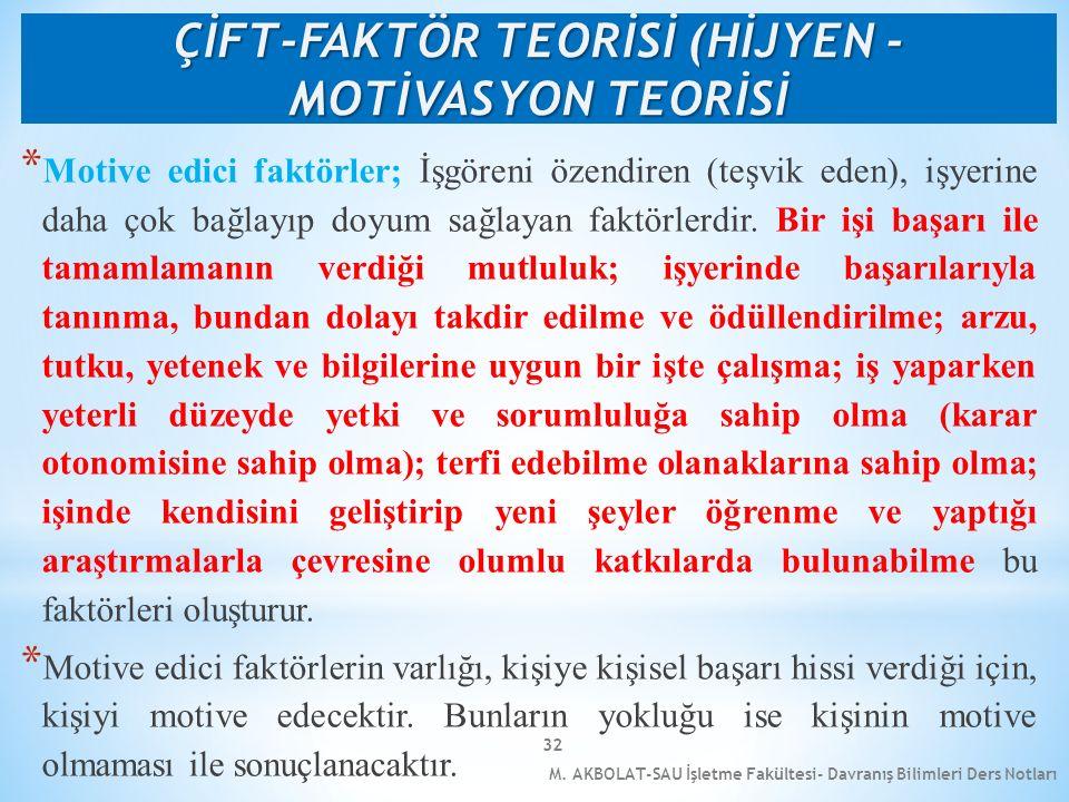 ÇİFT-FAKTÖR TEORİSİ (HİJYEN - MOTİVASYON TEORİSİ
