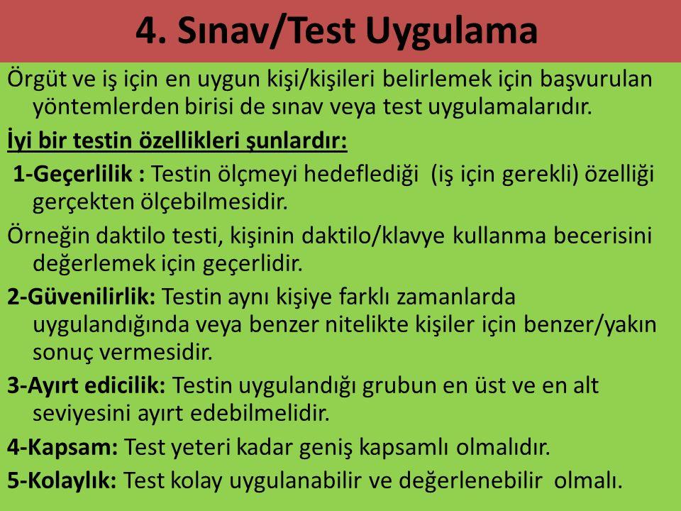 4. Sınav/Test Uygulama