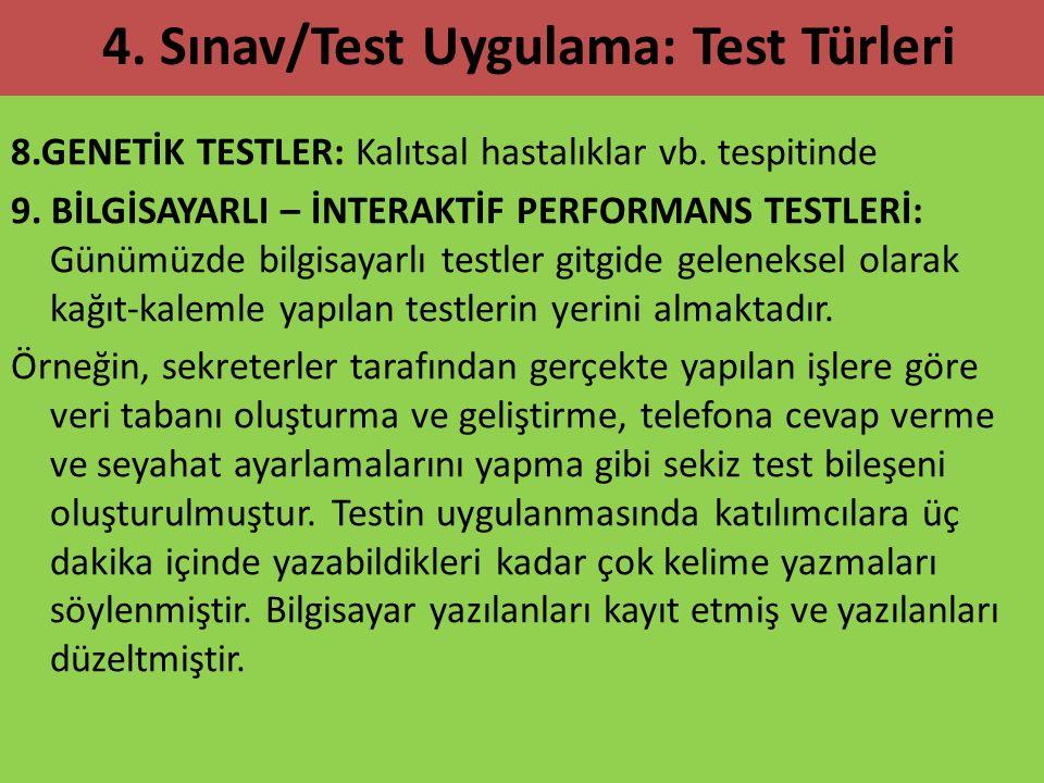 4. Sınav/Test Uygulama: Test Türleri